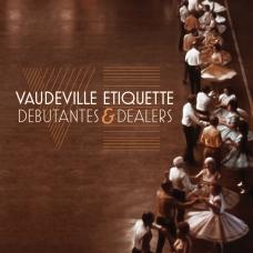 Vaudeville-Etiquette
